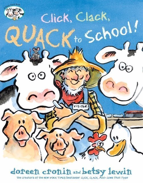 Click, Clack, Quack to School cover by Betsy Lewin